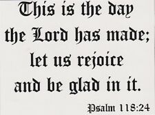 """*Postcard-QUOTE-""""This Is The Day The Lord Has Made...""""  (Psalm 118:24)"""
