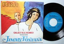 JIMMY FONTANA 45 GUILIETTA E ROMEO RCA  Italy