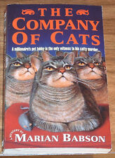 Reduced MARIAN BABSON The Company Of Cats 1st printing PB ANNABEL HINCHBY-SMYTHE