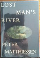 LOST MAN'S RIVER BY PETER MATTHIESSEN A SIGNED, 1ST EDITON, 1ST PRINTING UNREAD