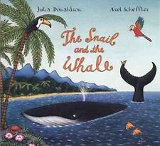 Snail and The Whale by Julia Donaldson Book (hardback)