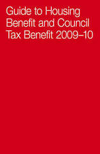 Guide to Housing Benefit & Council 09/10-ExLibrary