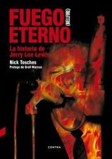 FUEGO ETERNO - TOSCHES, NICK/ CORRIENTE, FEDERICO (TRN) - NEW BOOK
