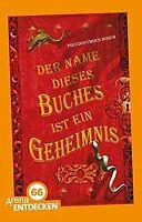 Der Name dieses Buches ist ein Geheimnis: Limitierte Jub...   Buch   Zustand gut