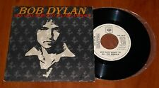 "BOB DYLAN MAN GAVE NAMES TO ALL 7"" VINYL *RARE* PROMO COPY 1979 CBS DISCOS SPAIN"