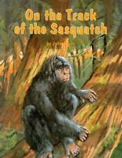 On the Track Of The Sasquatch By John Green    Bigfoot Encounters & Sightings