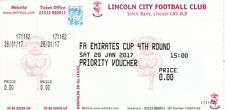 Ticket - Lincoln City v Millwall 28.01.17 FA Cup - Priority Voucher
