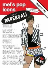 Good, Bad Gal Papergal (Mel's Pop Icons), Mel Elliott, Book
