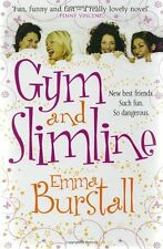 Gym and Slimline,Emma Burstall