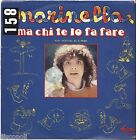"MARINELLA - Ma chi te lo fa fare - VINYL 7"" 45 LP 1981 VG+/VG- CONDITION"