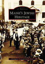 Maine's Jewish Heritage [Images of America] [ME] [Arcadia Publishing]