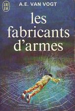 Les Fabricants d'armes.Alfred VAN VOGT.Science Fiction SF22B
