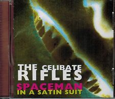Spaceman in a Satin Suit by The Celibate Rifles (CD) - BRAND NEW