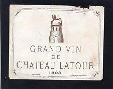 PAUILLAC 1ER GCC VIEILLE ETIQUETTE CHATEAU LATOUR 1898 RARE   §19/08/17§