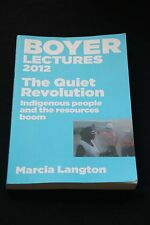 Marcia Langton - Boyer Lectures 2012 The Quiet Revolution indigenous & mining