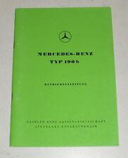 Instrucciones Servicio Mercedes-Benz 190B Ponton W121, Stand 1960