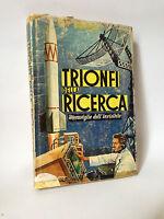 TRIONFI DELLA RICERCA - K.Kuberzig [La Scuola, 1962]