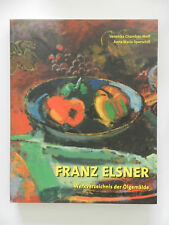 Franz Elsner Werksverzeichnis der Ölgemälde Wolf Sporschill Holzhausen ++