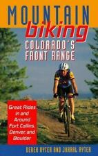 Mountain Biking Colorado's Front Range: Great Rides in and Around Fort Collins,