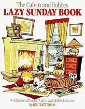 The Calvin and Hobbes Lazy Sunday Book by William Watterson