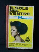 IL SOLE NEL VENTRE - J.Hougron [libro, Garzanti, 1965]