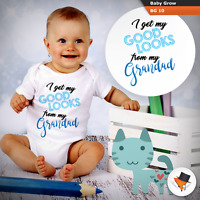 I GET MY GOOD LOOKS FROM MY GRANDAD FUNNY BABY GROWS BODYSUIT VEST GIFT NEW