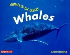 Whales (Animals of the Oceans) by Hodge, Judith