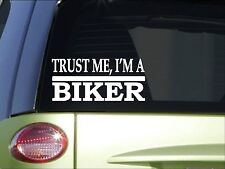 Trust me Biker *H467* 8 inch Sticker decal motorcycle helmet boots jacket
