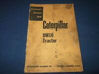 CAT CATERPILLAR DW10 CRAWLER TRACTOR DOZER SERVICE-MENS SHOP REPAIR MANUAL BOOK