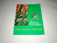 "Vintage ""This is British Columbia Our Natural Heritage"" Canada travel book"