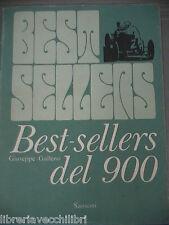 BEST SELLERS DEL 900 Italiani e stranieri di Giuseppe Galleno Sansoni 1973 Libro