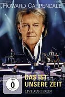 HOWARD CARPENDALE - DAS IST UNSERE ZEIT-LIVE   DVD NEU