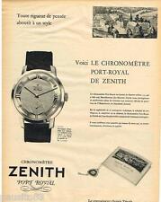 PUBLICITE ADVERTISING 095  1957  ZENITH   montre collection  PORT-ROYAL