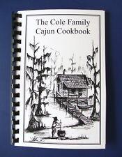 The Cole Family Cajun Cookbook.    The very best Louisiana recipes.