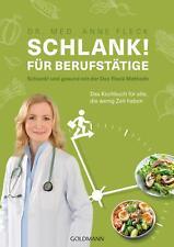 Schlank! für Berufstätige | Anne Fleck | Taschenbuch | Deutsch | 2021