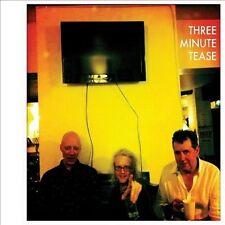 Three Minute Tease by Three Minute Tease (Aug-2012, Idiot) Soft Boys