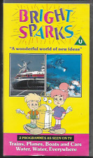 BRIGHT SPARKS VHS VIDEO TRAINS, PLANES, BOATS & CARS & WATER WATER EVERYWHERE VG