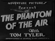 Phantom of the Air - Cliffhanger Movie Serial DVD  Tom Tyler