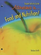 NEW - Adventures in Food and Nutrition! by Smith, Barbara