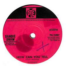 "Sandie Shaw - How Can You Tell  - 7"" Record Single"