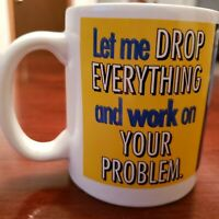 Dilbert Dogbert Let Me Drop Everything and Work On Your Problem Mug Vintage