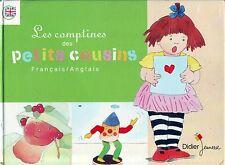Les Comptines des Petits cousins * Français / Anglais * Album rigide *ed Didier