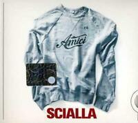 Scialla Amici (1 CD Audio) - AMICI DI MARIA DE FILIPPI NUOVO SIGILLATO DIGIPACK