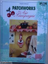 ) livre PATCHWORKS UN AIR DE CAMPAGNE - Françoise GUILHENEUF