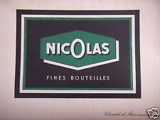 PUBLICITÉ 1953 VINS NICOLAS CLIENTÈLE DE FINS CONNAISSEURS