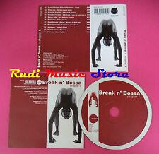 CD Break N'Bossa Chapter 4 Compilation nuspirit jazzanova no mc vhs dvd(C37)