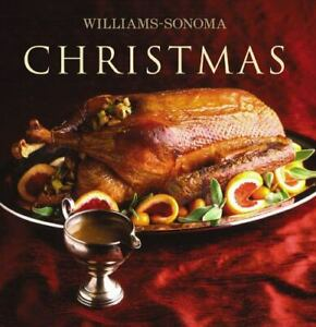 Williams Sonoma Collection: Christmas by Carolyn Miller (2003, Hardcover)