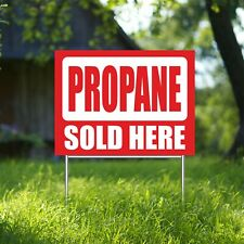 Propane Sold Here Yard Sign Corrugate Plastic H Stakes Gas Tanks Replacement
