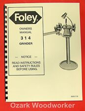 FOLEY Belsaw 314 Saw Blade Grinder Operator & Parts Manual 0309