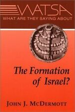 What Are They Saying About the Formation of Israel?